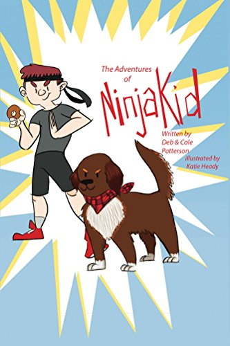 The Adventures of Ninja Kid (English Edition) eBook: Deb ...