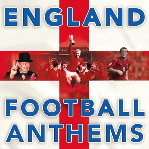 England World Cup Football Anthems