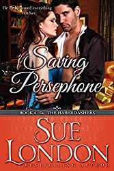 Saving Persephone (The Haberdashers Series Book 4)