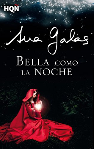 Bella como la noche (HQÑ) (Spanish Edition)