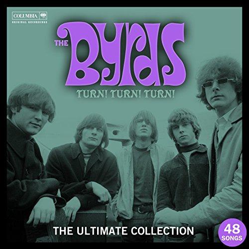 Turn! Turn! Turn! The Byrds Ul...