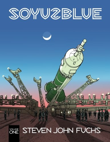 Soyuz Blue: Volume One: Volume 1