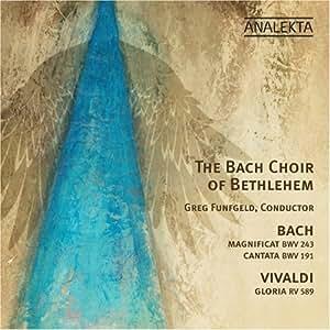 Magnificat Bwv 243: Cantata Bwv 191 / Gloria by Bach Choir of Bethlehem (2009-11-10)