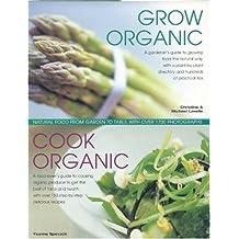 Grow Organic, Cook Organic by Ysanne Spevack (2007-01-10)