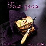 Foie gras - Variations gourmandes