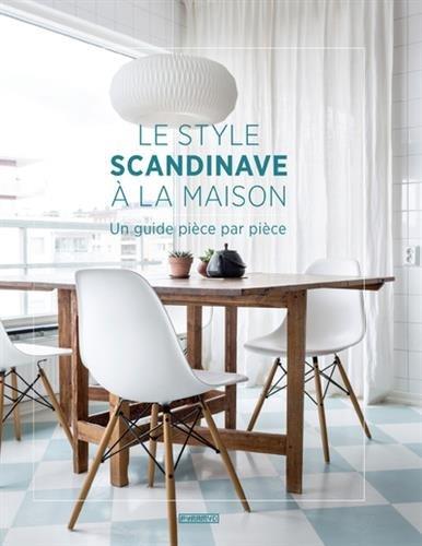Le style scandinave  la maison