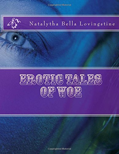 Erotic Tales of Woe
