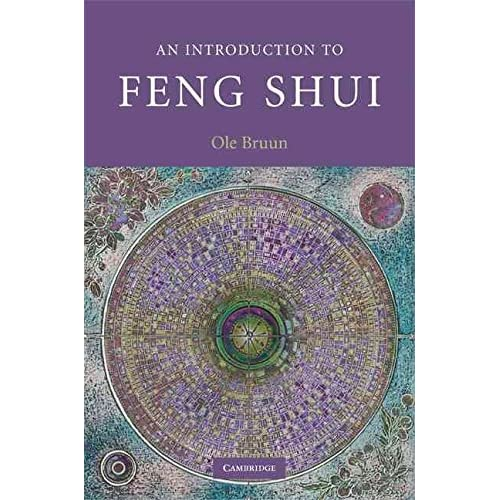 [(An Introduction to Feng Shui)] [By (author) Ole Bruun] published on (December, 2008)