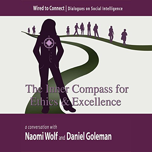 the-inner-compass-for-ethics-and-excellence-wired-to-connect-book-6