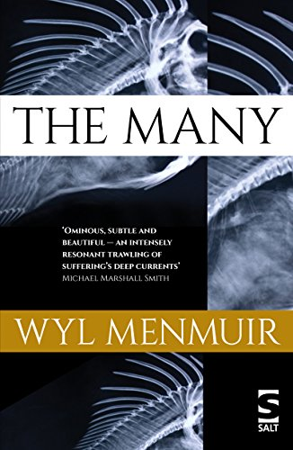 The Many: Longlisted for the Booker Prize 2016 by [Menmuir, Wyl]
