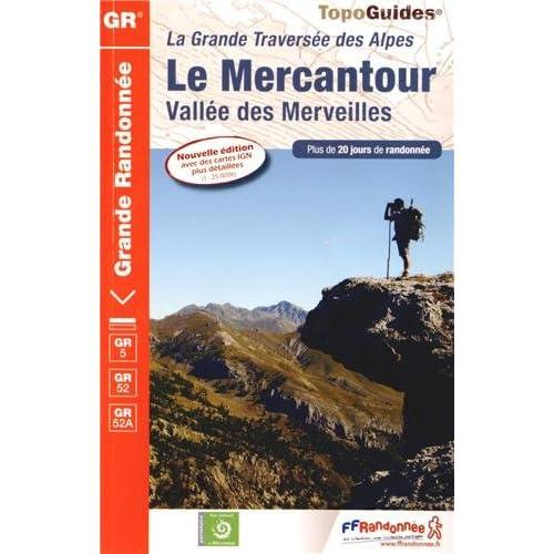 Le Mercantour, vallée des Merveilles : La grande traversée des Alpes