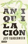 Aniquilación / Annihilation par VanderMeer