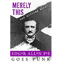 Merely This and Nothing More (Writerpunk Project Book 3)