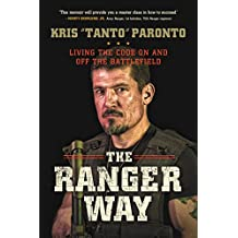 The Ranger Way: Living the Code On and Off the Battlefield (English Edition)