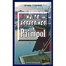 Nuits assassines à Paimpol: Thriller sur les Côtes d'Armor (Enquêtes & Suspense)