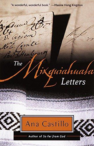 The Mixquiahuala Letters por Ana Castillo