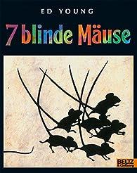 Sieben blinde Mäuse par Ed Young