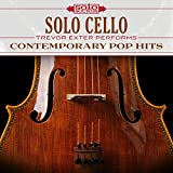 Solo Cello: Contemporary Pop Hits