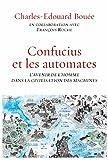 Confucius et les automates : L'avenir de l'homme dans la civilisation des machines