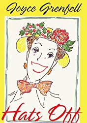 Hats Off: Poems and Drawings by Joyce Grenfell (2000-10-12)