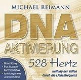 DNA-AKTIVIERUNG [528 Hertz]: Heilung der Zellen durch die Liebesfrequenz