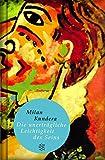 Fischer Taschenbibliothek: Die unerträgliche Leichtigkeit des Seins: Roman - Milan Kundera