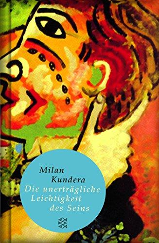 Preisvergleich Produktbild Die unerträgliche Leichtigkeit des Seins: Roman (Fischer Taschenbibliothek)