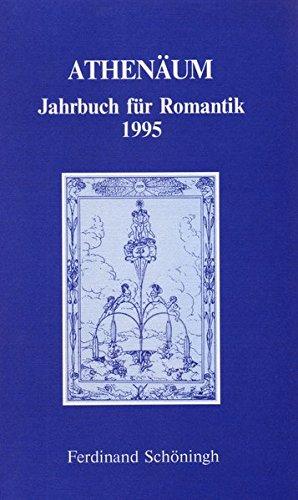 Athenäum, Jahrbuch für Romantik, 1995