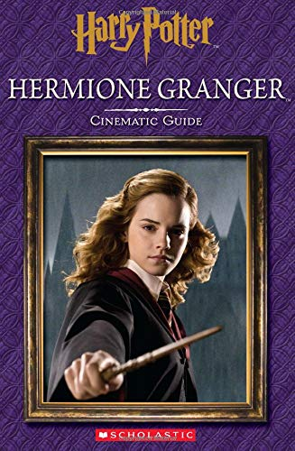 Harry Potter. Hermione Granger. Cinematic Guide (Harry Potter Cinematic Guide)