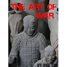 The Art of War by Sun Tzu (Illustrated) (English Edition)