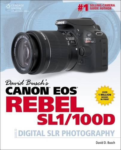 david-buschs-canon-eos-rebel-sl1-100d-guide-to-digital-slr-photography