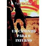 Um Caminho para o Inferno (Portuguese Edition)