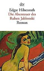 Die Abenteuer des Ruben Jablonski. Ein autobiographischer Roman