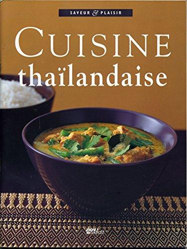 Cuisine thaïlandaise (Saveur & plaisir)