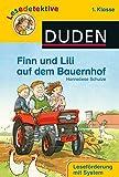 DUDEN Lesedetektive 1. Klasse: Finn und Lili auf dem Bauernhof (1. Klasse)