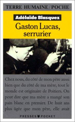 Gaston Lucas, serrurier