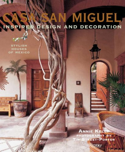 Casa San Miguel: Inspired Design and Decorations