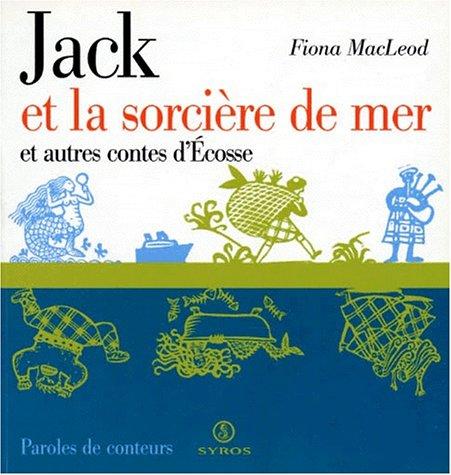 Jack et la sorcière de mer et autres contes