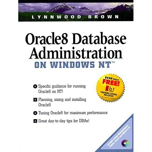 [(Oracle 8 Database Administration on Windows NT)] [By (author) Lynnwood Brown] published on (October, 1998)