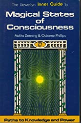 Magical States of Consciousness (Llewellyn Inner Guide Series)
