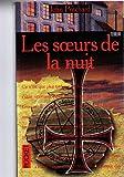 Telecharger Livres Les Soeurs de la nuit (PDF,EPUB,MOBI) gratuits en Francaise