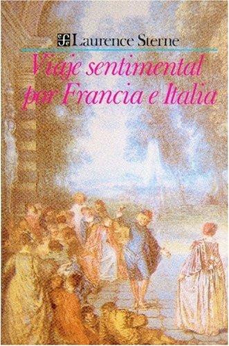 Viaje sentimental por Francia e Italia (Coleccion Popular (Fondo de Cultura Economica))