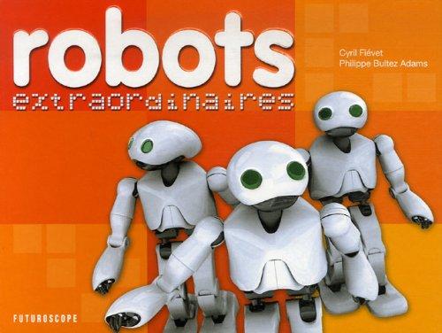 Robots extraordinaires