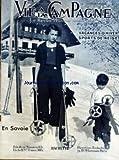 VIE A LA CAMPAGNE [No 402] du 01/12/1936 - SOMMAIRE - VACANCES SPORTS D'HIVER - VACANCES D'HIVER EN SAVOIE - MARIE-ROSE MILLON ET SA SOEUR SUZY - ETONNANTE VIRTUOSITE - ELEGANCE ET STYLE - FRONTISPICE - LE SKI SPORT SAIN ET ATTRAYANT POUR TOUS - EQUIPEMENT DEPENSES - AVEZ-VOUS 600 FRANCS - SEJOUR EN PLEINE NATURE - BOURSE MIEUX GARNIE PAR C ROSSELANGE - VIE A LA CAMPAGNE 1937 - VERS QUELLE NEIGE IREZ-VOUS - L'HIVER SUR LA RIVIERA PAR JACQUES CHENAIS - CHAMPIONNATS DE SKI - COMMENT VOUS RENDRE A...