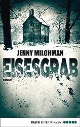 Eisesgrab: Thriller (Allgemeine Reihe. Bastei Lübbe Taschenbücher) (German Edition)