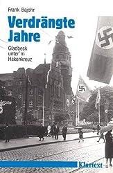 Verdrängte Jahre: Gladbeck unter'm Hakenkreuz