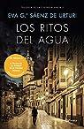 Pack TC Los ritos del agua: Trilogía de La Ciudad Blanca 2: 5 par Eva García Sáenz de Urturi