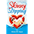 Skinny Dipping (Skinny Sagas) (English Edition)