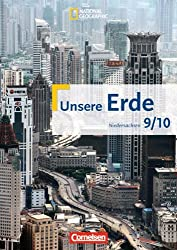 Unsere Erde 9./10. Schuljahr. Schülerbuch. Realschule Niedersachsen