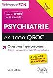 Psychiatrie en 1000 QROC Questions Type Concours